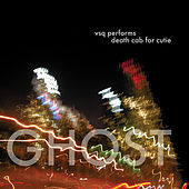 Death Cab For Cutie, Ghost: The String Quartet Tribute to by Vitamin String Quartet