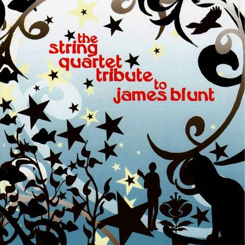 James Blunt, The String Quartet Tribute to by Vitamin String Quartet