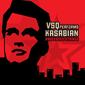 Kasabian, Processed Strings: The String Quartet Tribute to by Vitamin String Quartet