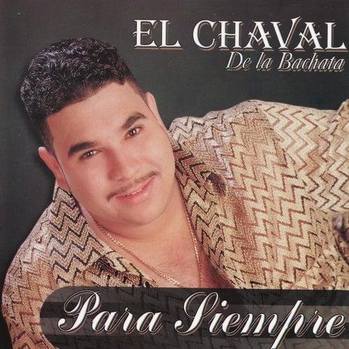 Para Siempre by El Chaval