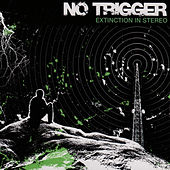 Extinction In Stereo by No Trigger