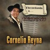 Recordando A Cornelio by Cornelio Reyna