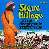 Live at Deeply Vale Free People's Festival 1978 by Steve Hillage