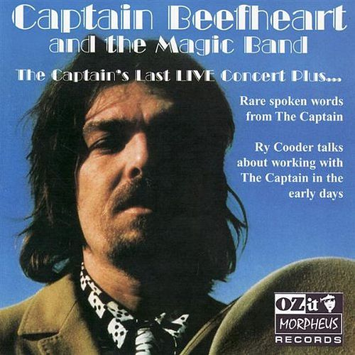 The Captain's Last Live Concert Plus... by Captain Beefheart