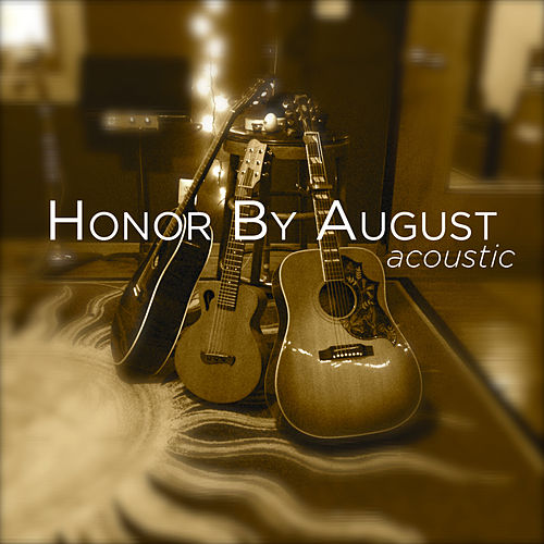 Acoustic by Honor by August