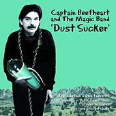 Dust Sucker by Captain Beefheart