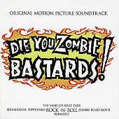 Die You Zombie Bastards! by Various Artists