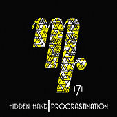 Procrastination - Single by The Hidden Hand