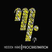 Procrastination - Single by The Hidden Hand