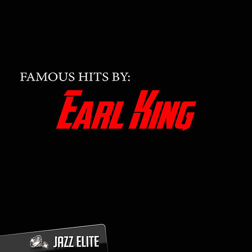 Famous Hits by Earl King von Earl King
