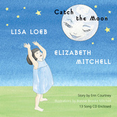 Catch the Moon von Lisa Loeb