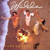 Unbearable Love by Walela