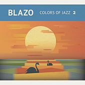 Colors of Jazz 2 by Blazo