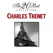 The 20 Best Collection: Charles Trenet by Charles Trenet
