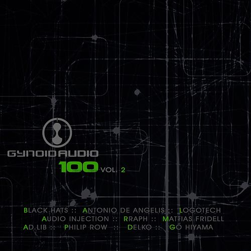 Gynoid Audio 100, Vol. 2 by Various Artists