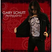 Moving Parts by Gary Schutt
