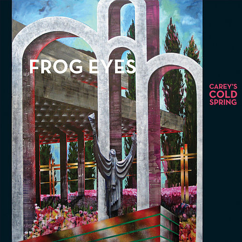 Carey's Cold Spring by Frog Eyes