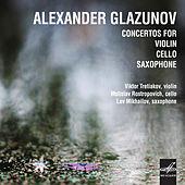 Glazunov: Consertos for Violin, Cello and Saxophone by Various Artists