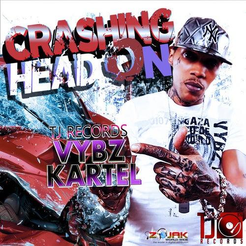 Crashing Head On - Single by VYBZ Kartel