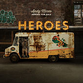 Heroes for Sale by Andy Mineo