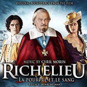 Richelieu (La pourpre et le sang) (Henri Helman's Original Motion Picture Soundtrack) by Cyril Morin