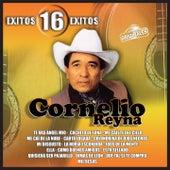 Cornelio Reyna: Éxitos 16 Éxitos by Cornelio Reyna