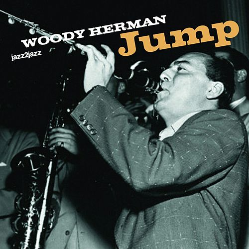 Jump by Woody Herman