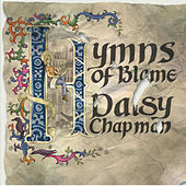 Hymns of Blame by Daisy Chapman