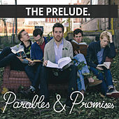 Parables & Promises by Prelude