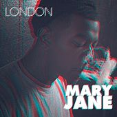 Mary Jane - Single by London