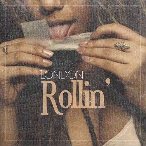 Rollin' - Single by London