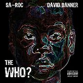 The Who? (feat. David Banner) - Single by Sa-Roc