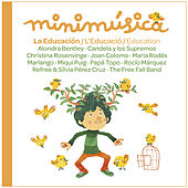 Minimúsica, Vol. 4 (La Educación) by Various Artists