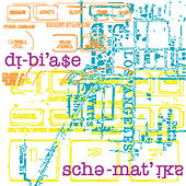 Schematiks by Dibia$e