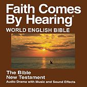 Web New Testament (Dramatized) - World English Bible by The Bible