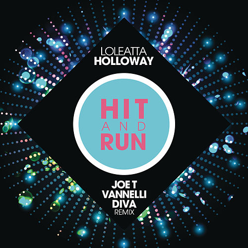 Hit and Run by Loleatta Holloway