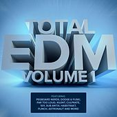 Total EDM, Vol. 1 by Various Artists