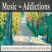 Music for Addictions: Calming Music Aid to Stop Smoking, Food Addications, Weightloss Music, Drugs & Alcohol Addictions by Robbins Island Music Group