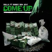 Come up (feat. BoBBII Bon Jovi) - Single by Dolla