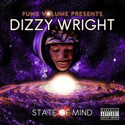 State of Mind by Dizzy Wright
