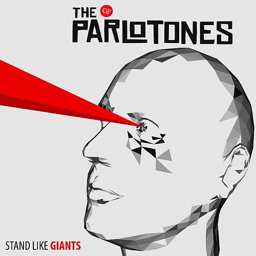 Stand Like Giants by The Parlotones