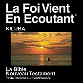 Kiluba Nouveau Testament (Dramatized) - Luba-Katanga New Testament (Dramatized) by The Bible