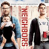Neighbors [Original Motion Picture Soundtrack] by Various Artists