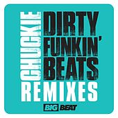 Dirty Funkin Beats Remixes by Chuckie
