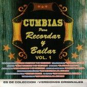 Cumbias para Recordar y Bailar by Various Artists