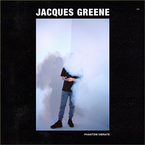 Phantom Vibrate EP by Jacques Greene