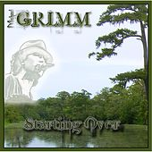 Starting Over by Michael Grimm