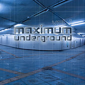 Maximum Underground, Vol. 1 by Various Artists