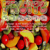 Fruits Riddim by Various Artists