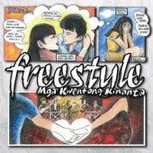 Mga Kwentong Kinanta by Freestyle